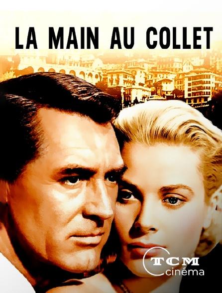 TCM Cinéma - La main au collet