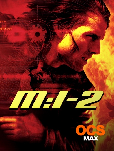 OCS Max - Mission : Impossible 2