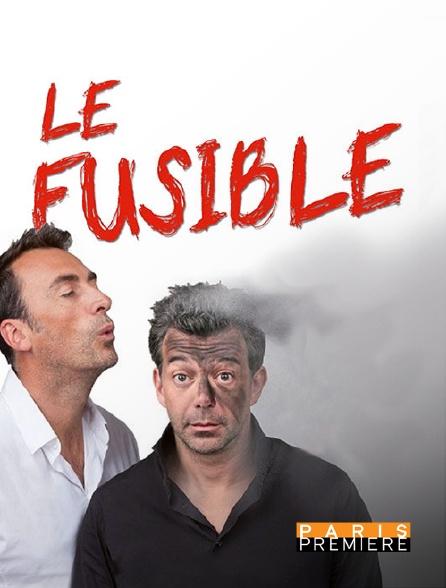 Paris Première - Le fusible