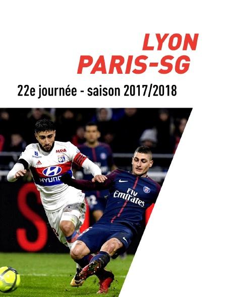 Ligue 1 Conforama : 22ème journée : Lyon - PSG (2017/2018)