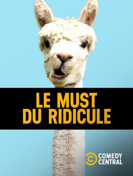 Comedy Central - Le Must du ridicule en replay