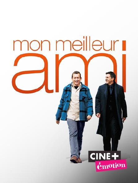 Ciné+ Emotion - Mon meilleur ami