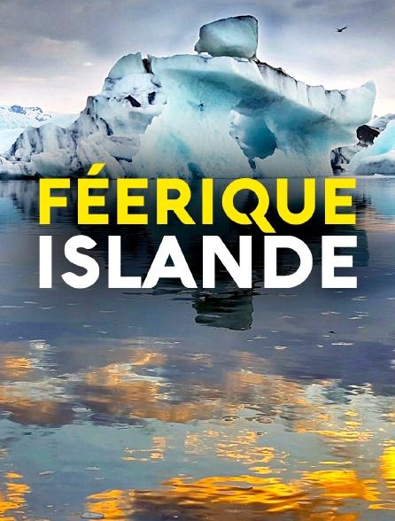 Féerique Islande