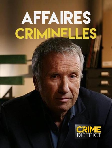 Crime District - Affaires criminelles