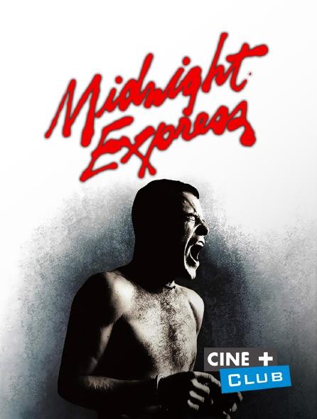 Ciné+ Club - Midnight Express