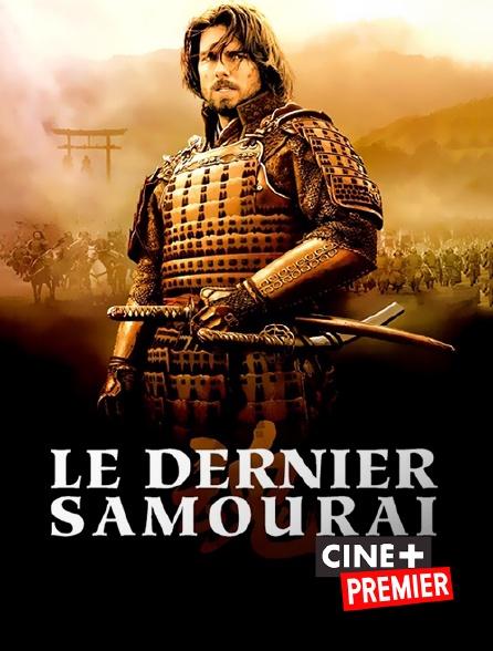 Ciné+ Premier - Le dernier samouraï en replay