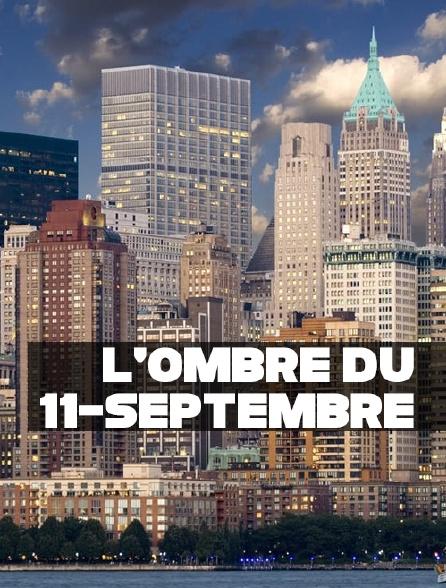 L'ombre du 11-Septembre