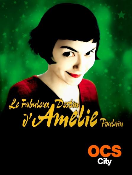 OCS City - Le fabuleux destin d'Amélie Poulain