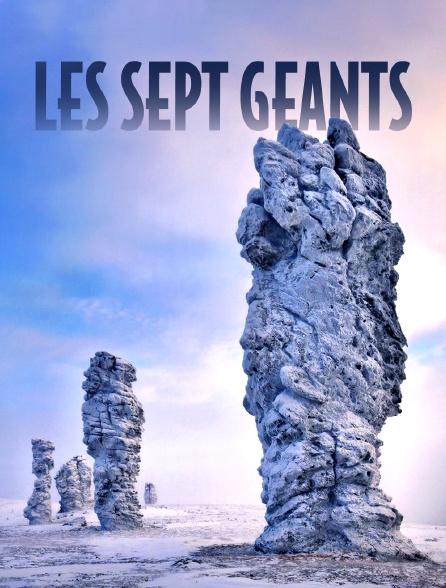 Les sept géants