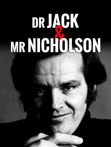 Dr Jack & Mr Nicholson