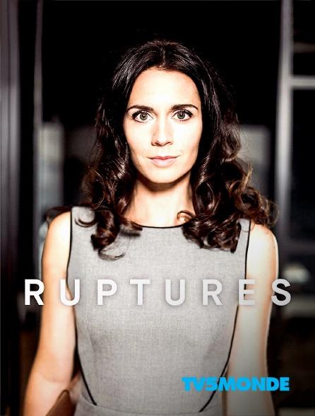 TV5MONDE - Ruptures
