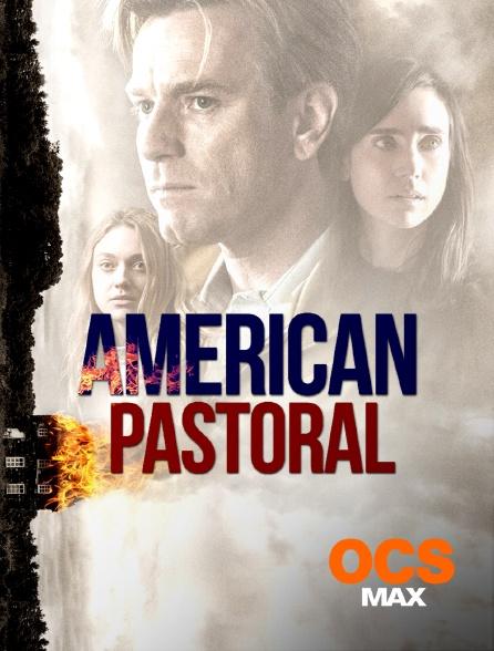 OCS Max - American Pastoral