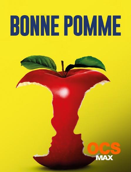 OCS Max - Bonne pomme