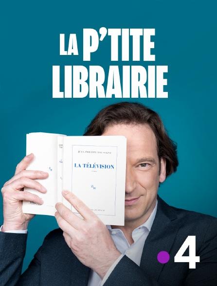 France 4 - La p'tite librairie