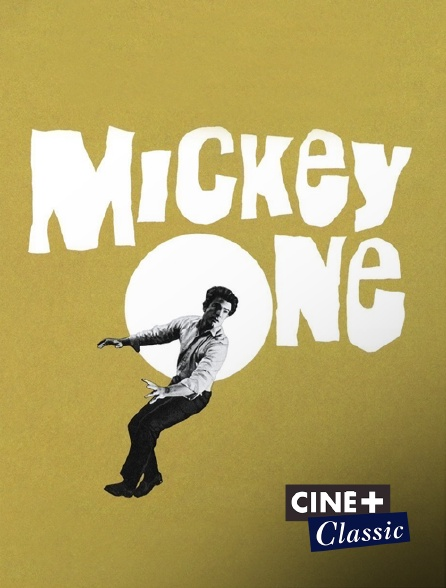 Ciné+ Classic - Mickey One