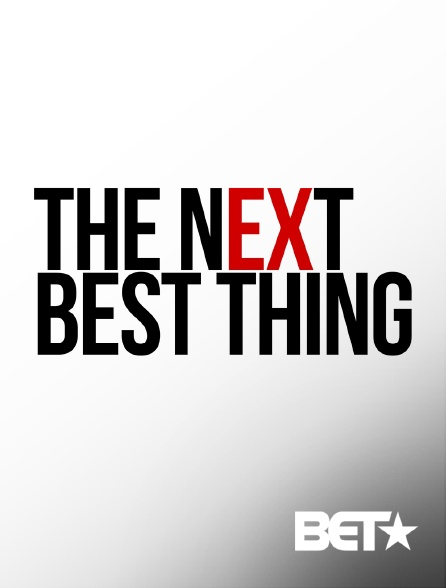 BET - The Next Big Thing