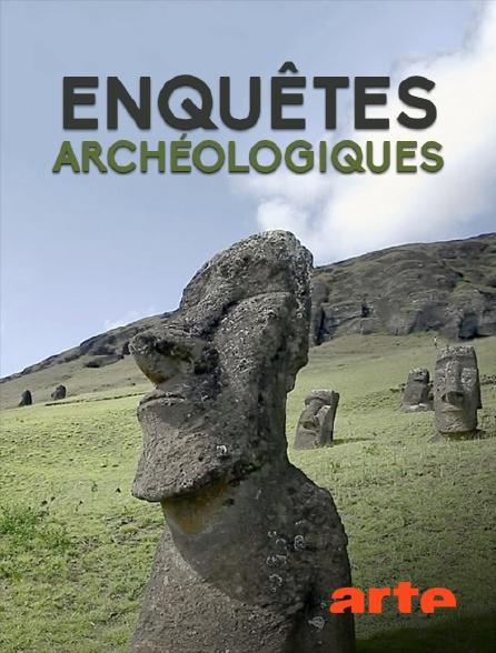 Arte - Enquêtes archéologiques