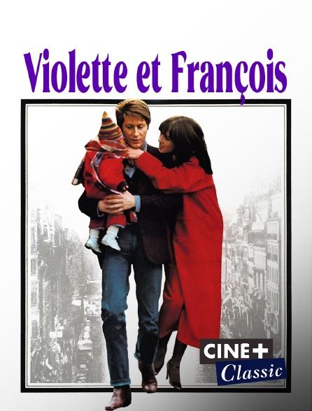 Ciné+ Classic - Violette et François