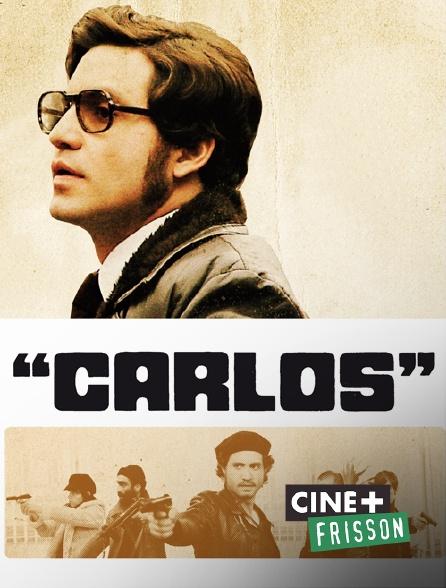 Ciné+ Frisson - Carlos