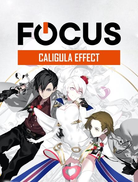 Focus - Caligula Effect