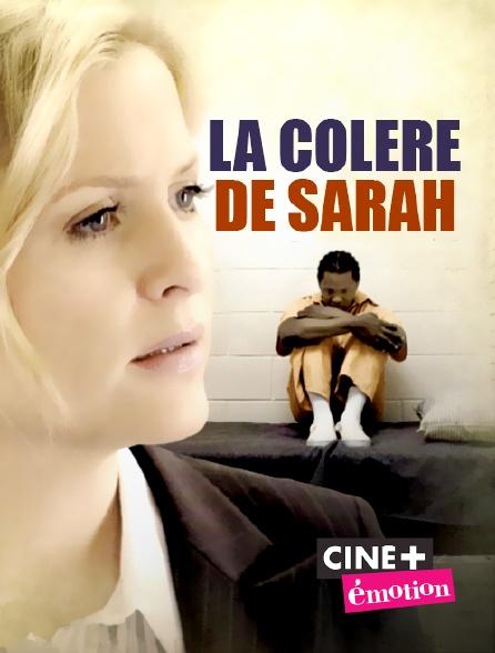 Ciné+ Emotion - La colère de Sarah