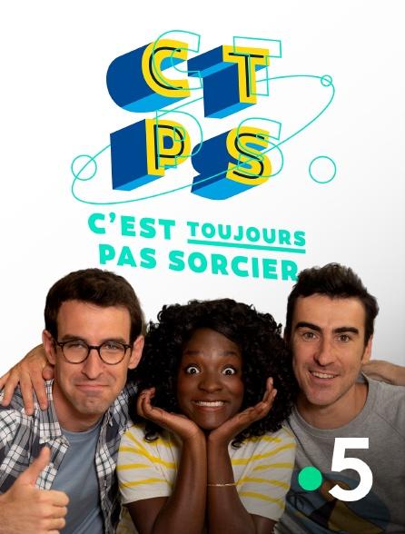 France 5 - C'est toujours pas sorcier