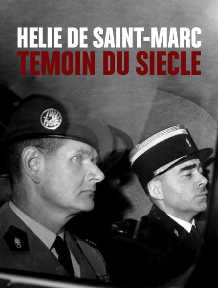 Hélie de Saint-Marc, témoin du siècle