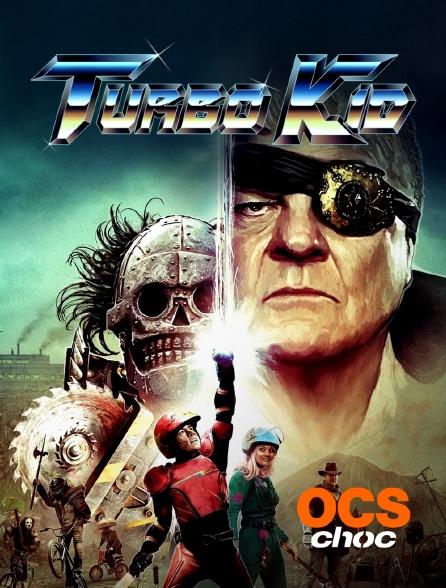 OCS Choc - Turbo Kid