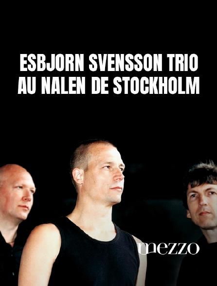 Mezzo - Esbjörn Svensson Trio au Nalen de Stockholm