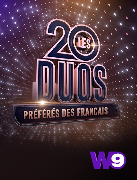 W9 - Les 20 duos préférés des Français