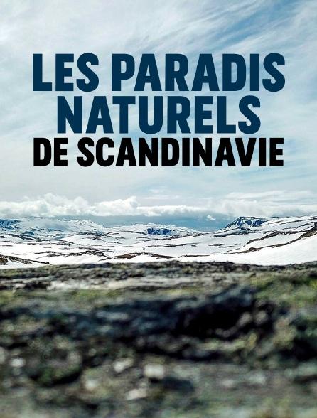 Les paradis naturels de Scandinavie