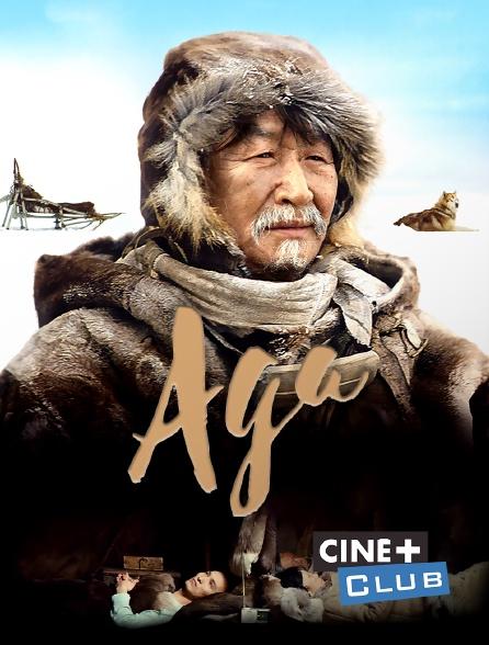 Ciné+ Club - Aga
