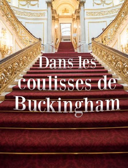 Dans les coulisses de Buckingham