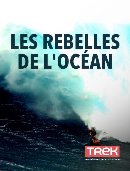 Trek - Les rebelles de l'océan