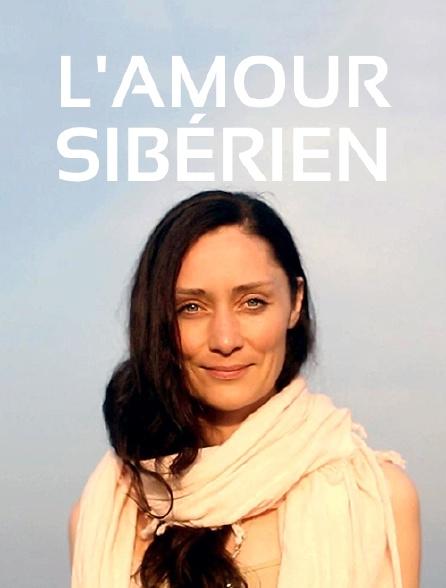 L'amour sibérien