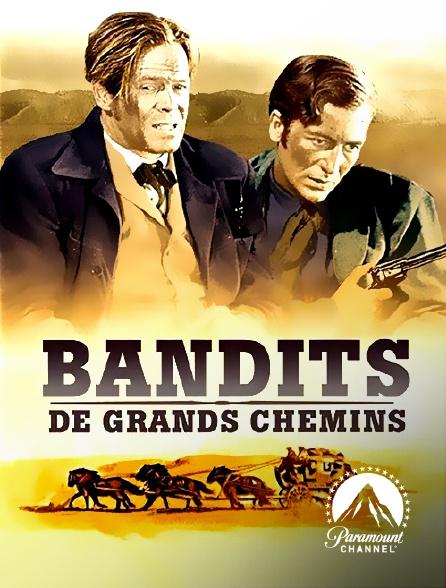 Paramount Channel - Bandits de grands chemins