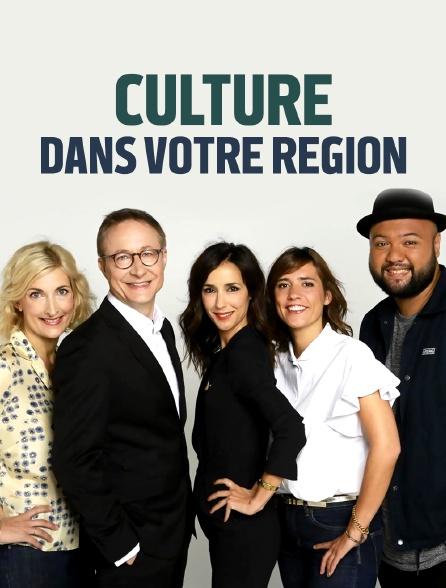 Culture, dans votre region