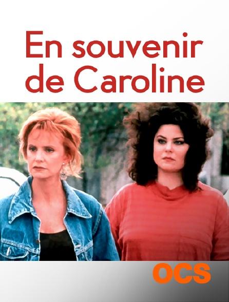 OCS - En souvenir de Caroline