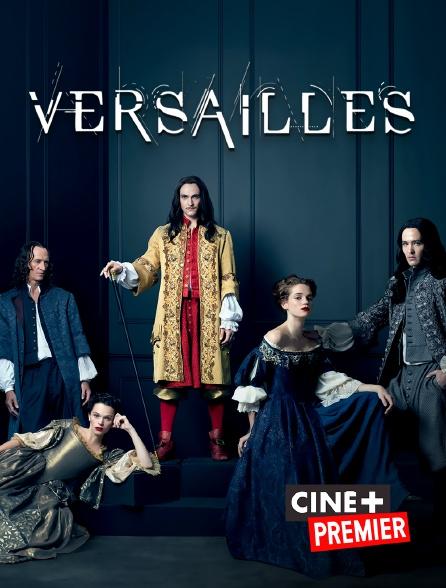 Ciné+ Premier - Versailles