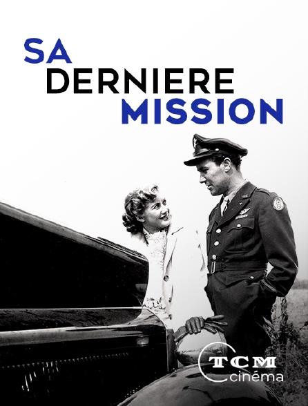 TCM Cinéma - Sa dernière mission