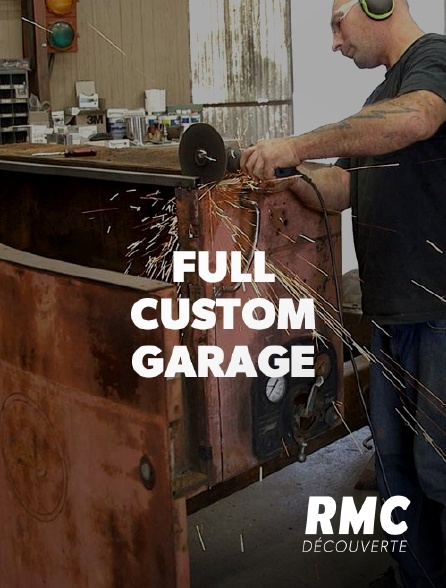 RMC Découverte - Full Custom Garage