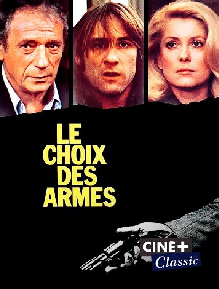 Ciné+ Classic - Le choix des armes