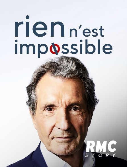 RMC Story - Rien n'est impossible