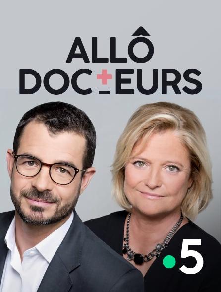 France 5 - Allô, docteurs !
