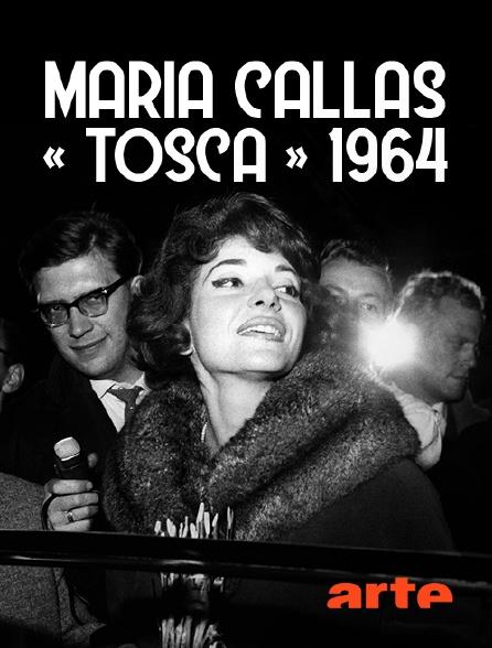 Arte - Maria Callas : «Tosca» 1964