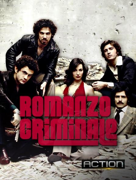 Action - Romanzo criminale
