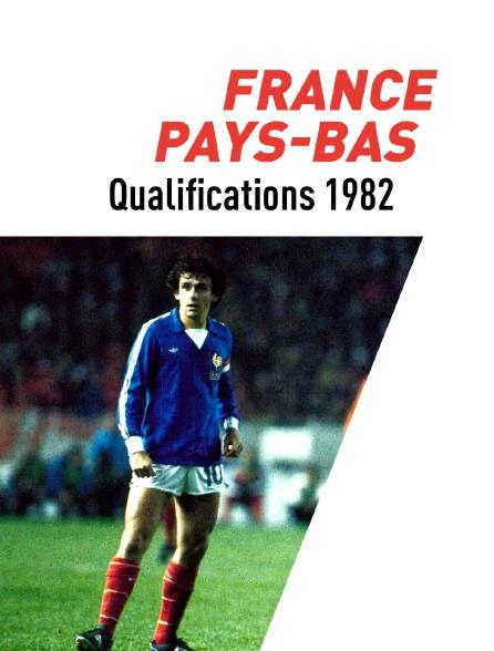 Football - France / Pays-Bas