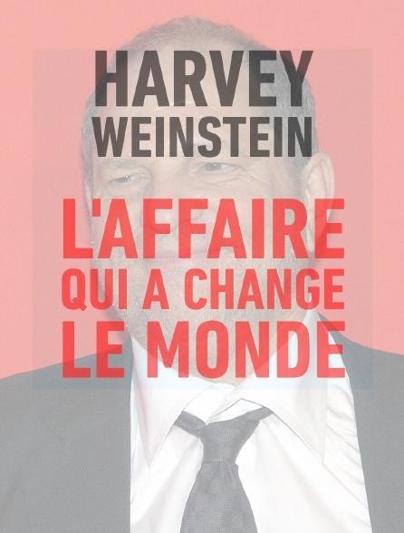 Harvey Weinstein, l'affaire qui a changé le monde