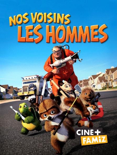 Ciné+ Famiz - Nos voisins, les hommes