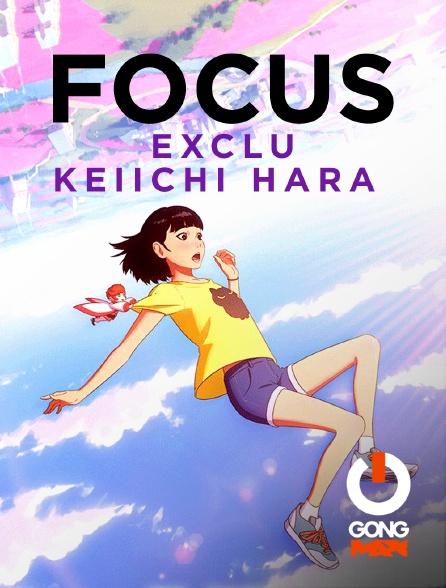 GONG Max - Focus Exclu Keiichi Hara Gong Fr